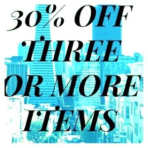 Other - 30% OFF THREE ITEMS or MORE